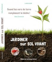 image Couverture_JardinerSolVivant.jpg (0.2MB) Lien vers: http://jardinonssolvivant.fr/